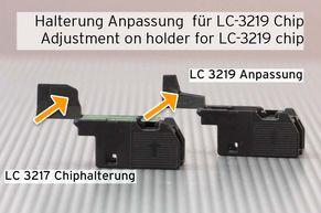 adjusting chip holder for LC-3219 Chip