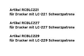Compatibilità Riempire le cartucce di compatibilità LC-221, 223, 225, 227, 229
